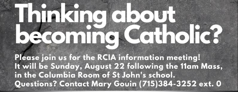 RCIA Information Meeting August 22nd following 11am Mass